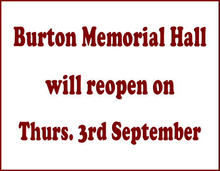 Burton Memorial Hall to reopen Thurs. 3rd Sept. 2020